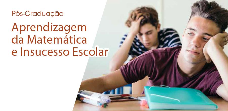 Pós-Graduação em Aprendizagem da Matemática e Insucesso Escolar